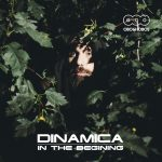 [OBO19] Dinamica - In The Begining